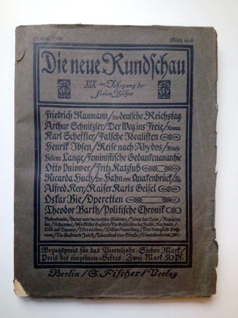 Die Neue Rundschau - XIX der Jahrgang der freien Bühne; 2 Ausgaben: Heft 3, März 1908 / Heft 11, November 1908