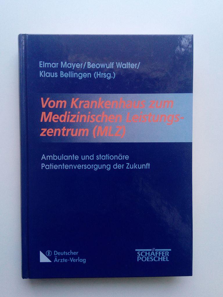 Vom Krankenhaus zum Medizinischen Leistungszentrum (MLZ)