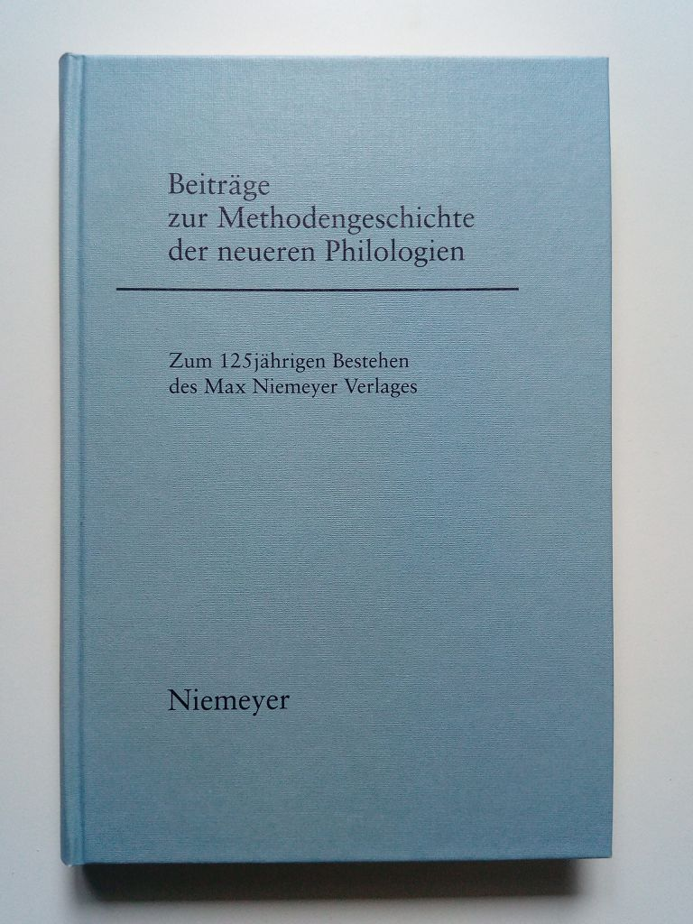 Beiträge zur Methodengeschichte der neueren Philologien