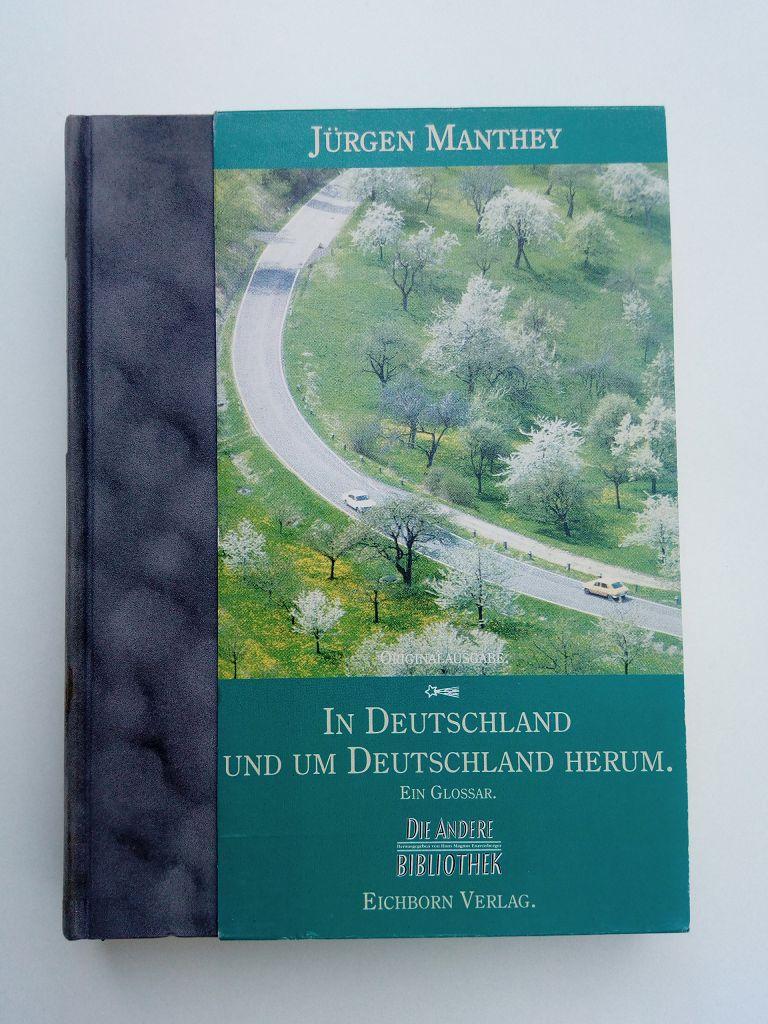 In Deutschland und um Deutschland herum