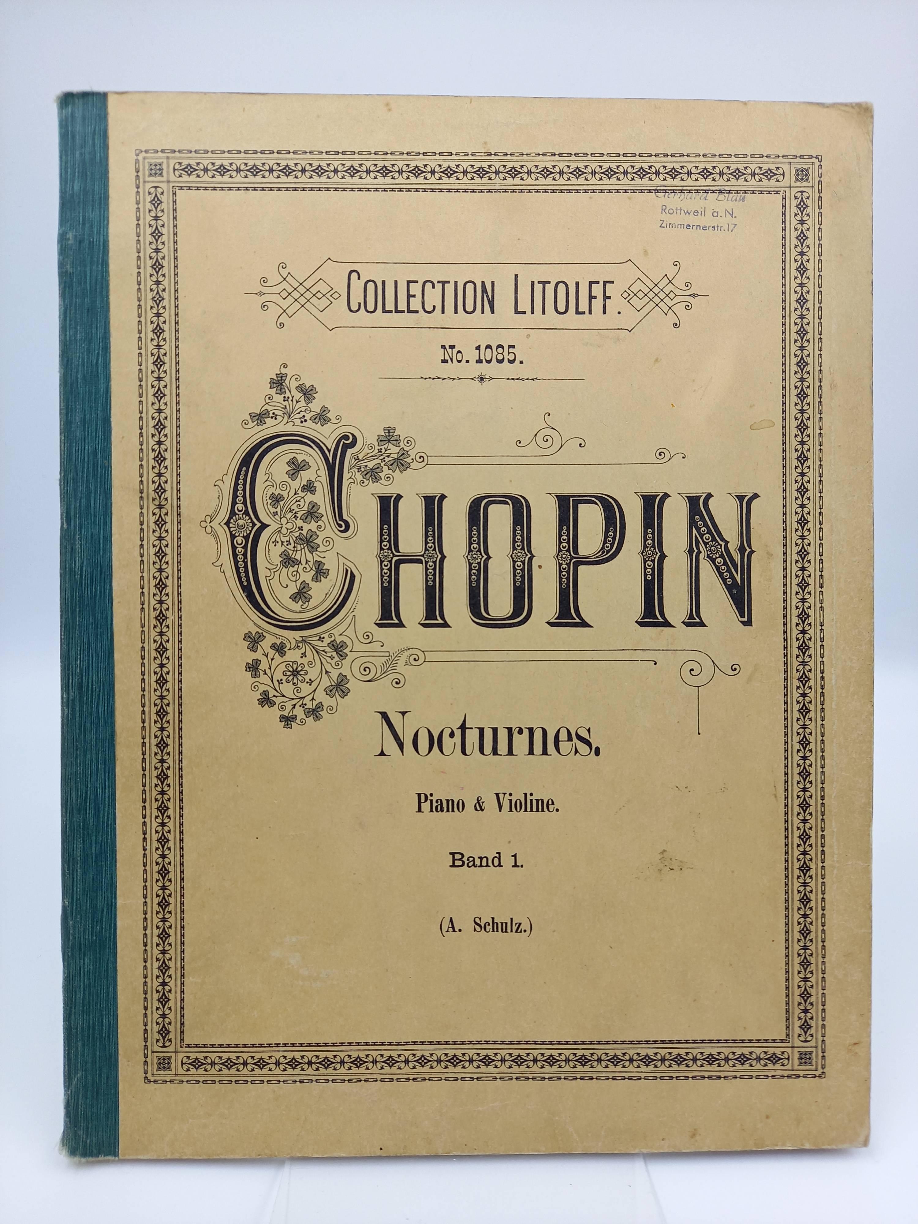 Chopin: Nocturnes. Piano & Violine; Band 1 (A. Schulz) / Nocturnes de Fr. Chopin. Transcrites pour Violon et piano par A. Schulz; Vol. 1